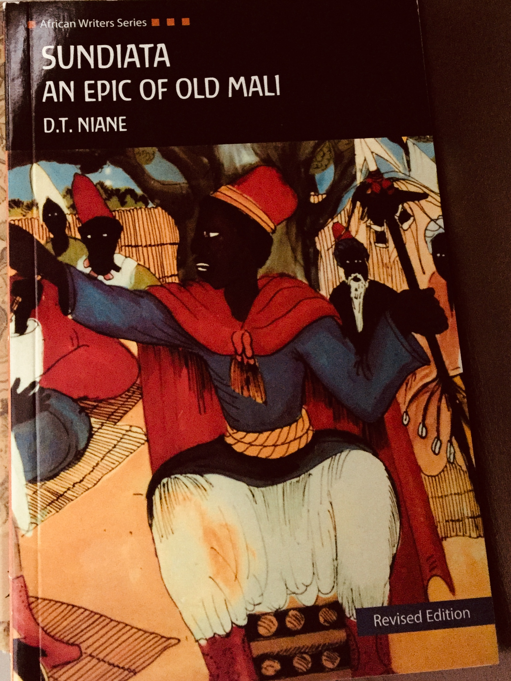 Sundiata: An Epic of Mali – By D.T. Niane (1965)